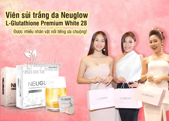 Viên sủi trắng da Neuglow L-Glutathione Premium White 28 6