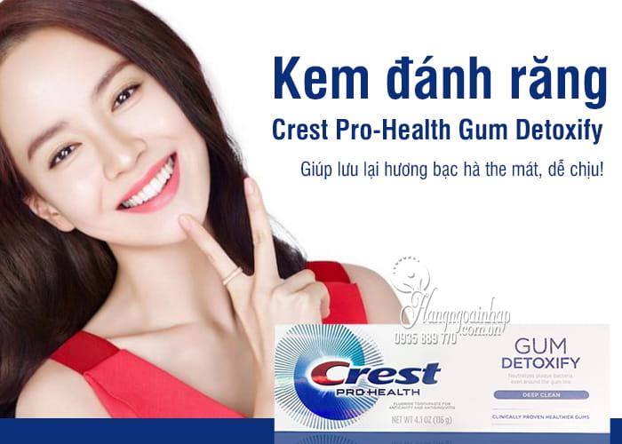 Kem đánh răng Crest Pro-Health Gum Detoxify 116g của Mỹ 1