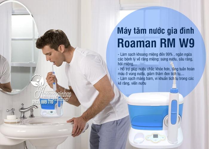 Máy tăm nước gia đình Roaman RM W9 chính hãng 9