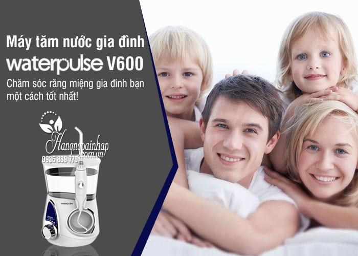 Máy tăm nước gia đình Waterpulse V600 chăm sóc răng miệng 0