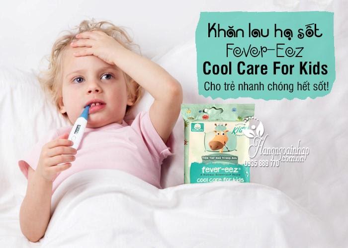 Khăn lau hạ sốt Fever-Eez Cool Care For Kids cho bé từ 3 tháng 3