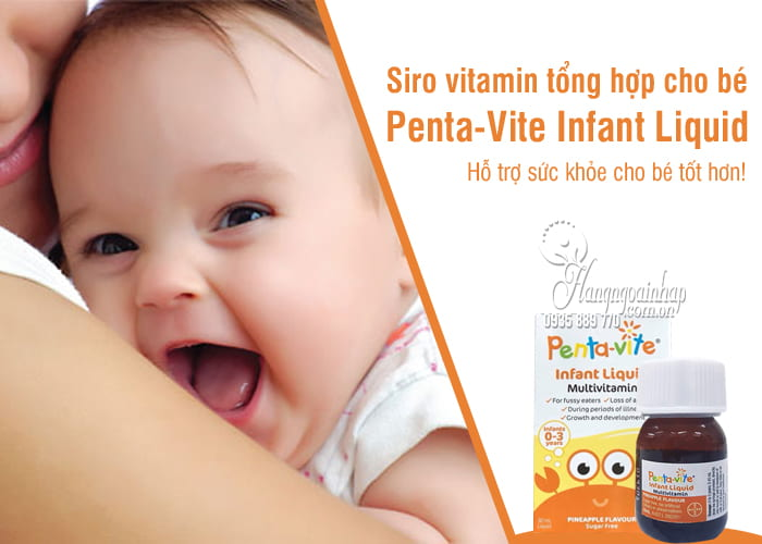 Siro vitamin tổng hợp cho bé Penta-Vite Infant Liquid (0-3 tuổi) 9