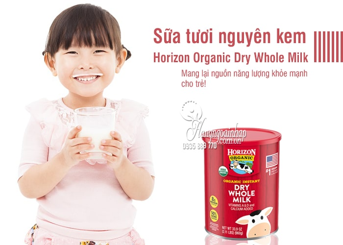 Sữa tươi nguyên kem Horizon Organic Dry Whole Milk 960g 4
