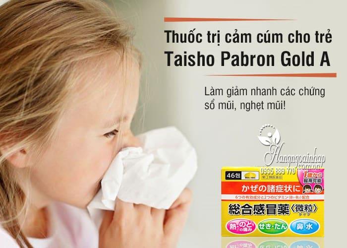 Thuốc trị cảm cúm cho trẻ Taisho Pabron Gold A 46 gói Nhật Bản 2