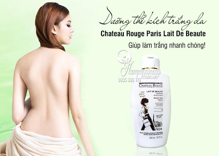Dưỡng thể kích trắng da Chateau Rouge Paris Lait De Beaute của Pháp 8