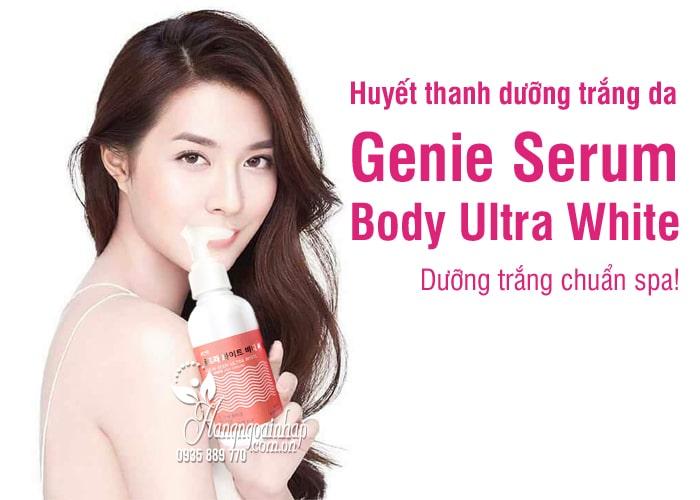 Huyết thanh dưỡng trắng da Genie Serum Body Ultra White 180ml 5