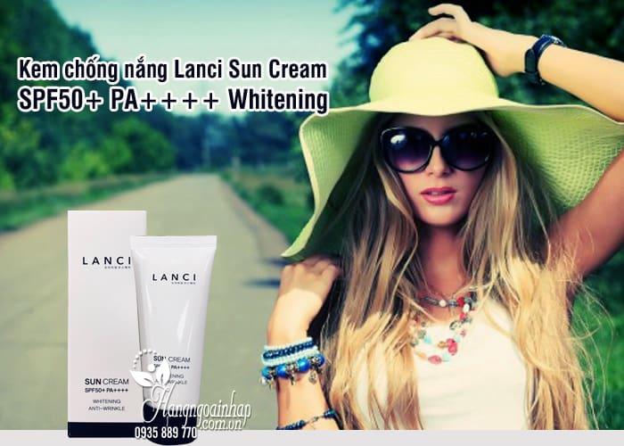 Kem chống nắng Lanci Sun Cream SPF50+ PA++++ Whitening 8