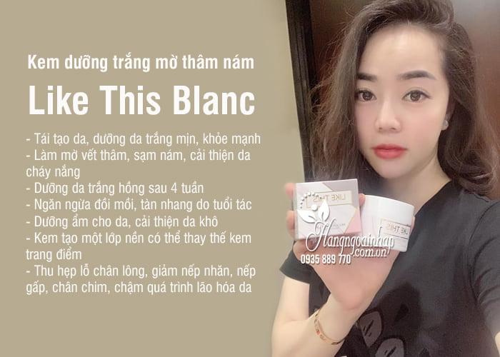 Kem dưỡng trắng mờ thâm nám Like This Blanc 50ml Hàn Quốc 2