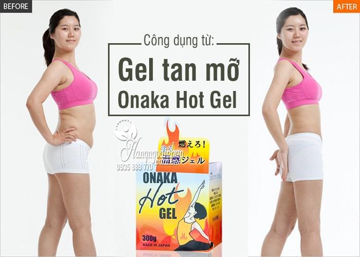 Gel tan mỡ Onaka Hot Gel 300g Nhật Bản hiệu quả nhất 1