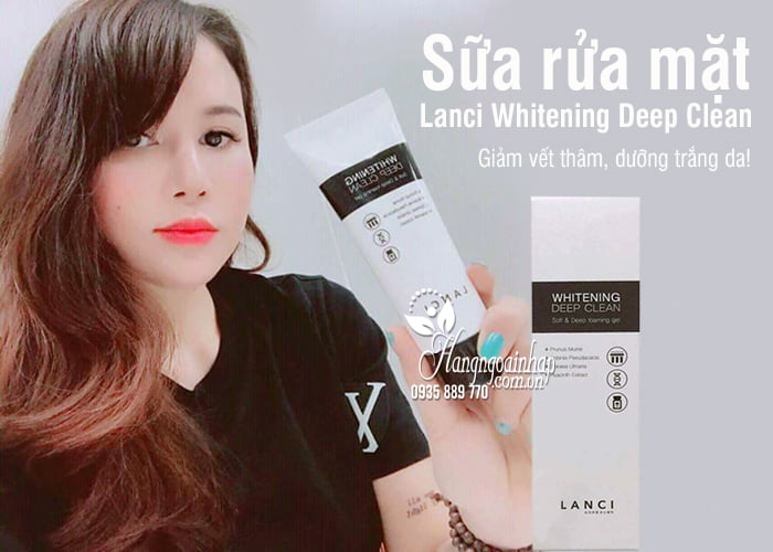 Sữa rửa mặt Lanci Whitening Deep Clean 100ml Hàn Quốc 8
