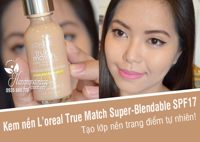 Kem nền L'oreal True Match Super-Blendable SPF17 chai 30ml 8