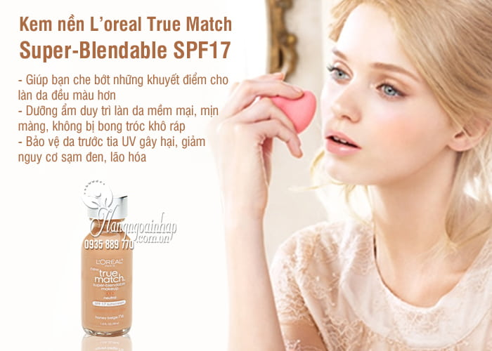 Kem nền L'oreal True Match Super-Blendable SPF17 chai 30ml 2