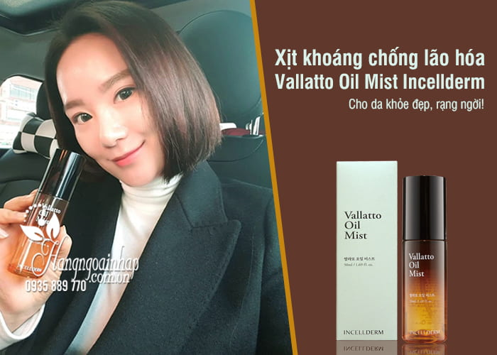 Xịt khoáng chống lão hóa Vallatto Oil Mist Incellderm Hàn Quốc 1