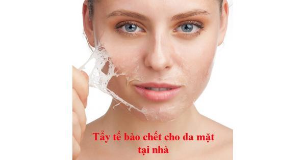 Cách tẩy tế bào chết cho da mặt tại nhà đơn giản nhất