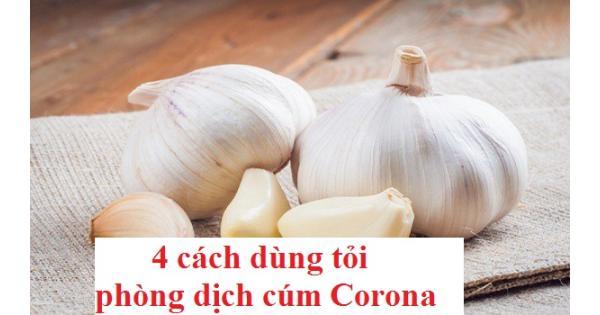 4 cách dùng tỏi tăng đề kháng, phòng dịch cúm Corona