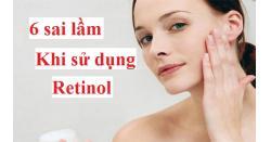 6 sai lầm khi sử dụng Retinoids cho người mới bắt đầu