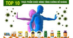 TOP 10 thực phẩm chức năng tăng cường đề kháng