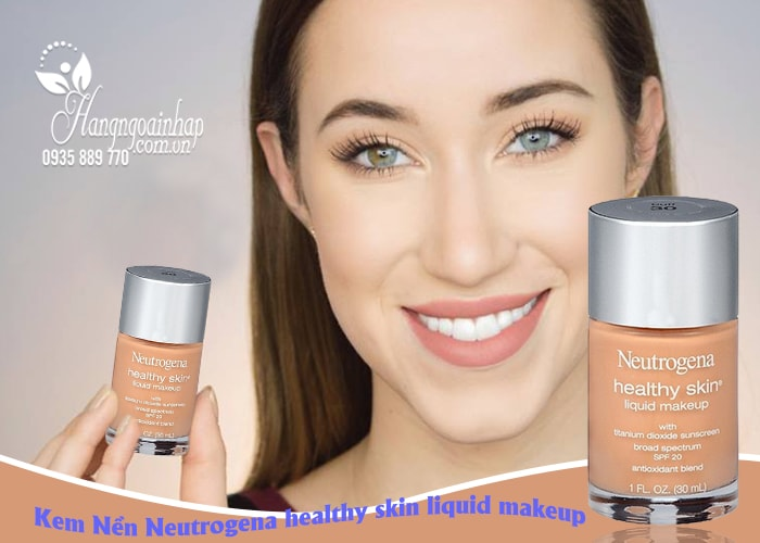 Kem nền Neutrogena Healthy Skin Liquid Makeup SPF 20 của Mỹ 30ml