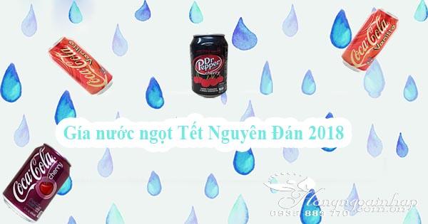 gia nuoc ngot tet 2018 cua coca cola
