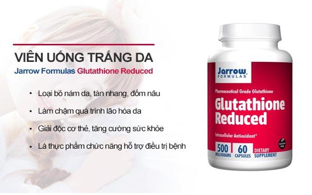 Viên uống Glutathione Reduced có tác dụng gì?